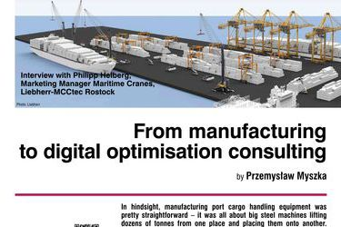 From manufacturing to digital optimisation consulting. Interview with Philipp Helberg, Marketing Manager Maritime Cranes, Liebherr-MCCtec Rostock