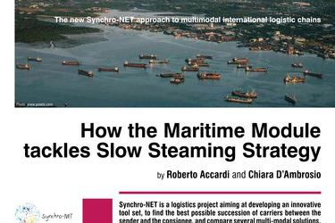 How the Maritime Module tackles Slow Steaming Strategy. The new Synchro-NET approach to multimodal international logistic chains