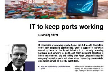 IT to keep ports working. Interview with Peter Lundgren, Sales Director, JLT Mobile Computers, by Maciej Kniter