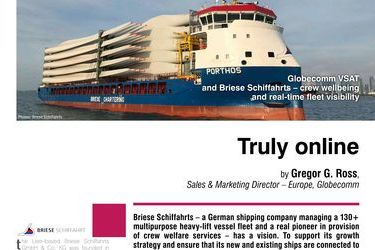 Truly online. Globecomm VSAT and Briese Schiffahrts - crew wellbeing and real-time fleet visibility
