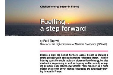 Fuelling a step forward. Offshore energy sector in France, by Paul Tourret
