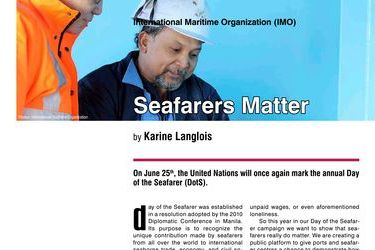 Seafarers Matter. International Maritime Organization (IMO), by Karine Langlois